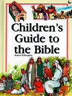 Children's Guide to the Bible by Robert Willoughby (Hardback, 1998)