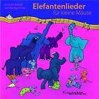 Elefantenlieder für kleine Mäuse (2010)