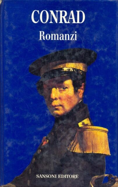 ROMANZI  CONRAD JOSEPH  SANSONI 1993 LA GRANDE LETTERATURA