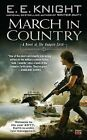 March in Country: A Novel of the Vampire Earth by E E Knight (Paperback / softback)