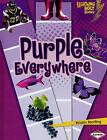 Purple Everywhere by Kristin Sterling (Hardback, 2010)