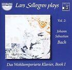 Lars Sellergren Plays, Vol. 2: Bach - Das Wohltemperierte Klavier, Book 1 (CD, Jan-2008, Sterling)
