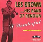 S'Wonderful 1949-50 Recordings by Les Brown & His Band of Renown (CD, May-2002, Jazz Band (UK))