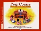 Alfred's Basic Piano Prep Course Lesson Book, Bk a: For the Young Beginner, Book & CD by Manus, Amanda Lethco, Morton Manus, Willard Palmer, Diana, Palmer (Paperback / softback, 1993)