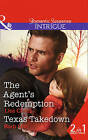 The Agent's Redemption: The Agent's Redemption / Texas Takedown (Special Agents at the Altar, Book 4) by Lisa Childs, Barb Han (Paperback, 2015)