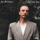 The Only One by Jay Bertalan (CD, Nov-2003, Jay Bertalan)
