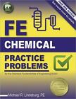 FE Chemical Practice Problems by Michael R. Lindeburg (2016, Paperback, New Edition)