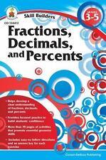 Skill Builders: Fractions, Decimals, and Percents, Grades 3 - 5 (2011, Paperback)