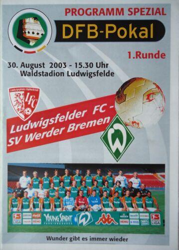 Werder Bremen Programm Pokal 2003//04 Ludwigsfelder FC