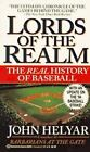 Lords of the Realm : The Real History of Baseball by John Helyar (1995, Paperback)