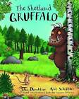 The Shetland Gruffalo by Julia Donaldson (Paperback, 2015)