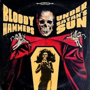 BLOODY-HAMMERS-UNDER-SATAN-039-S-SUN-CD-NEUF