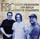 Jeff Berlin Dennis Chambers Scott Henderson HBC CD