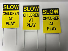 3 Pack 8 X 12 Slow Children At Play Signs 4mil Coroplast With Stakes