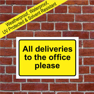 All deliveries to the office please sign with or without arrow 9689 Weatherproof