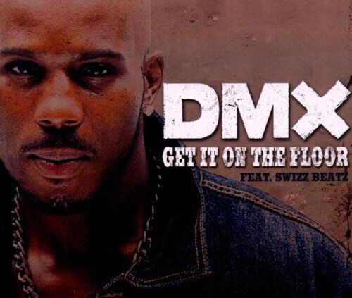 DMX | Single-CD | Get it on the floor (2003, feat. Swizz Beatz)