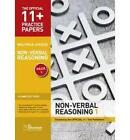 11+ Practice Papers, Non-verbal Reasoning Pack 1, Multiple Choice: Non-verbal Reasoning Test 1, Non-verbal Reasoning Test 2, Non-verbal Reasoning Test 3, Non-verbal Reasoning Test 4 by GL Assessment (Pamphlet, 2010)