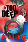 In Too Deep by Ronica Black (Paperback, 2005)