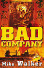 Bad Company by Mike Walker (Paperback, 2009)
