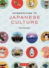 Introduction to Japanese Culture by Narumi Yasuda, Daniel Sosnoski (Paperback, 2014)