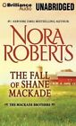 The Fall of Shane Mackade by Nora Roberts (CD-Audio, 2015)