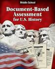 Document Based Assessment U.S. History: Middle School by Kenneth Hilton (Paperback / softback, 2006)