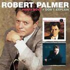 Robert Palmer - Heavy Nova & Don't Explain 2 CD International Pop