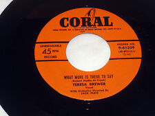 Teresa Brewer: What More Is There To Say / I Gotta Go Get My Baby  [M- Copy]