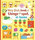 Very First Book of Things to Spot: at Home by Fiona Watt (Board book, 2015)