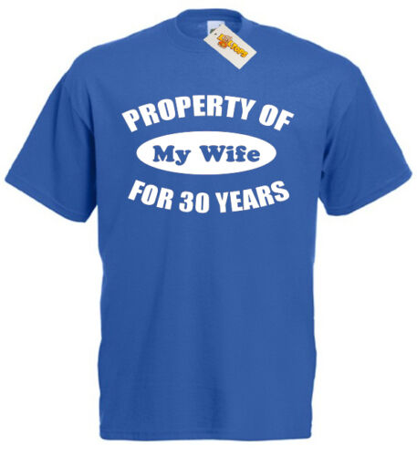 Property Wife 30 Years T-Shirt 30th Wedding Anniversary Gift For Men Him Husband