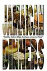 Jamaican Dinners: Healthy Nature Style Jamaican Common Meals by Miquel Marvin Samuels (Paperback / softback, 2012)