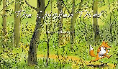1 of 1 - The Chicken Thief, Very Good Condition Book, Béatrice Rodriguez, ISBN 9781877467