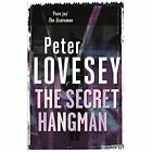 The Secret Hangman: 9 by Peter Lovesey (Paperback, 2014)
