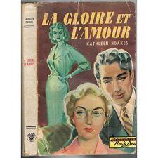 La GLOIRE et l'AMOUR Uncertain Glory de Kathleen NOAKES traduit Alex STOYA 1952