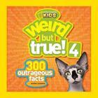 Weird But True 4 von National Geographic Kids Magazine (2012, Taschenbuch)