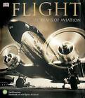 Flight: 100 Years of Aviation by R G Grant (Paperback / softback)