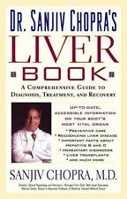 The Liver Book: A Comprehensive Guide to Diagnosis, Treatment, and Recovery by