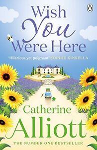 Catherine-Alliott-Wish-You-Were-Here-Tout-Neuf-Livraison-Gratuite-Ru