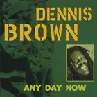 Any Day Now 8713762206345 by Dennis Brown CD