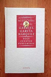 Libro Doce cuentos peregrinos Gabriel Garcia Marquez narrativa hispanoamericana