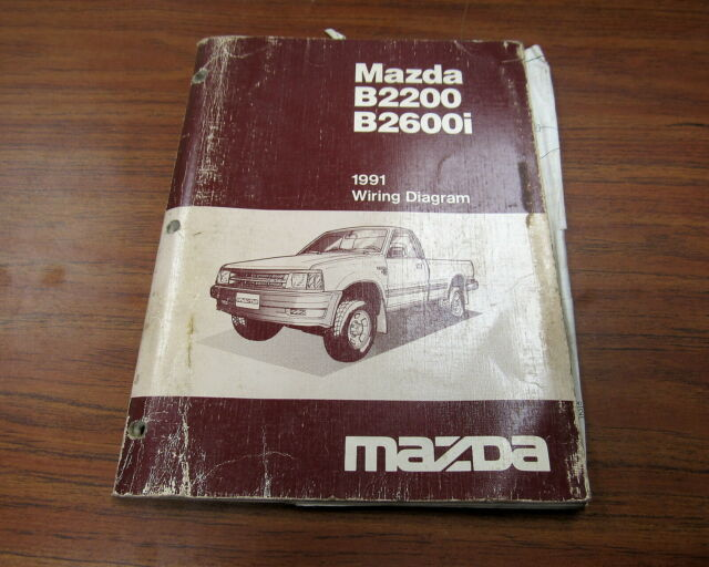 1991 Mazda B2600i B2200 Service Wiring Diagram Manual