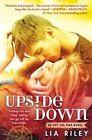 Upside Down by Lia Riley (Paperback / softback, 2015)