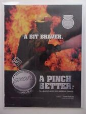 2002 Print Ad Skoal Smokeless Chewing Tobacco ~ Fireman Firefighter A Bit Braver