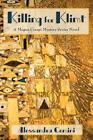 Killing for Klimt by Alessandra Comini (Paperback / softback, 2014)