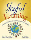 Joyful Learning: Active and Collaborative Learning in Inclusive Classrooms by SAGE Publications Inc (Paperback, 2008)