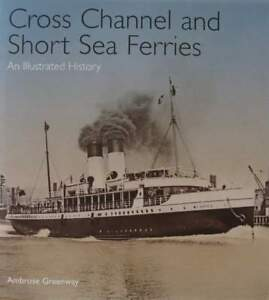 Livre/book : Cross Channel And Short Sea Ferries - An Illustrated History Ciszepxu-08004138-322145752