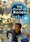 Project X Alien Adventures: Brown Book Band, Oxford Level 10: The Planet of Bones by Karen Ball (Paperback, 2014)