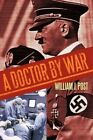 a Doctor by War 9781452021119 Paperback P H