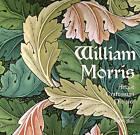 William Morris: Artist Craftsman Pioneer by Rosalind Ormiston, N. M. Wells (Hardback, 2010)
