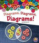 Diagrams, Diagrams, Diagrams! by Kelly Boswell (Hardback, 2013)